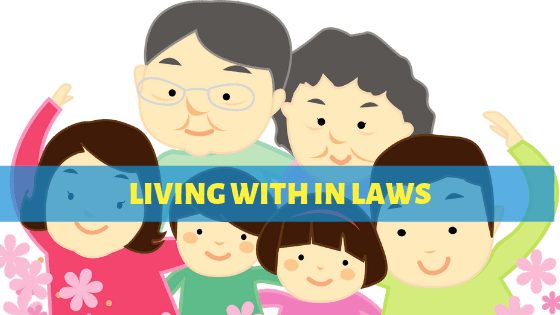 How To Deal With In Laws Living With You & Remain Stress Free ?