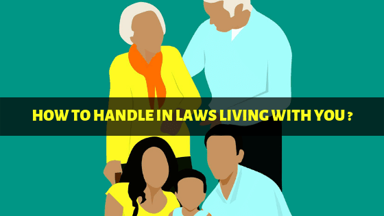 How to handle Indian in laws