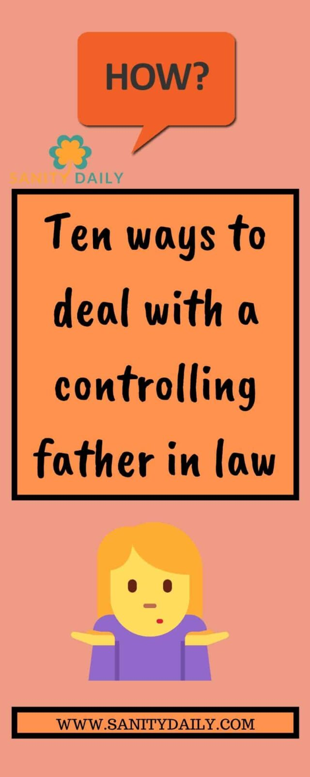 How to deal with controlling father in law