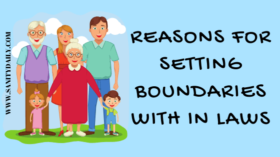 Reasons for setting boundaries with in laws