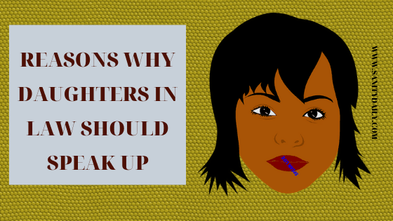 Reasons why daughters in law should speak up