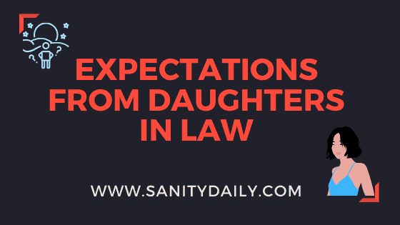 Expectations from daughters in law