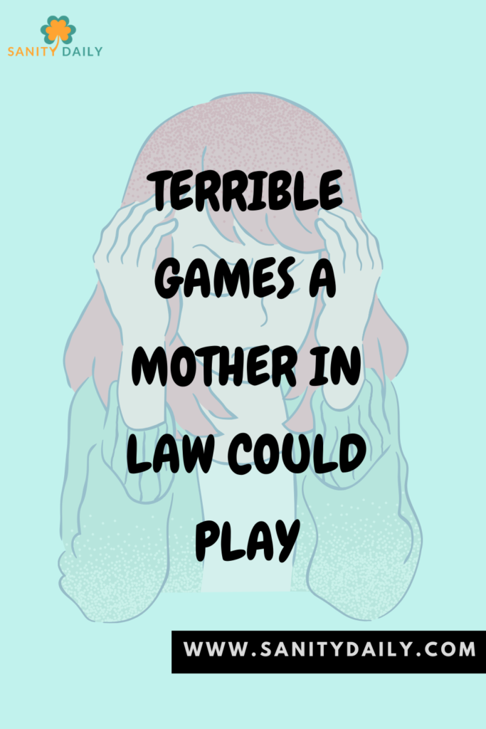 Kinds of games that a mother in law play