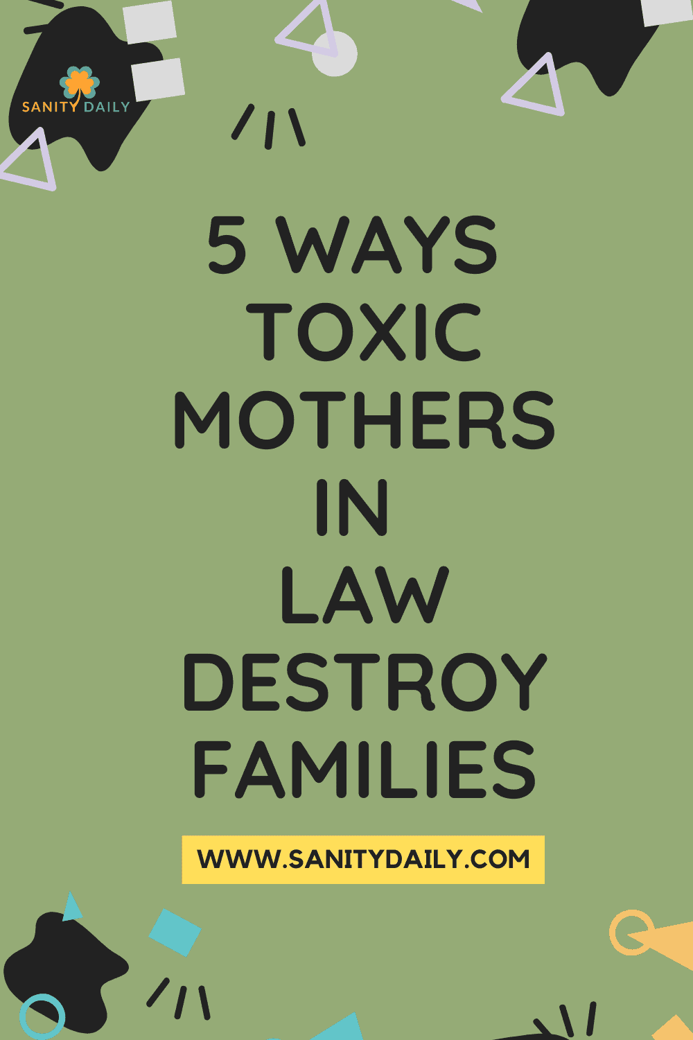 How Toxic Mothers in law Destroy Families