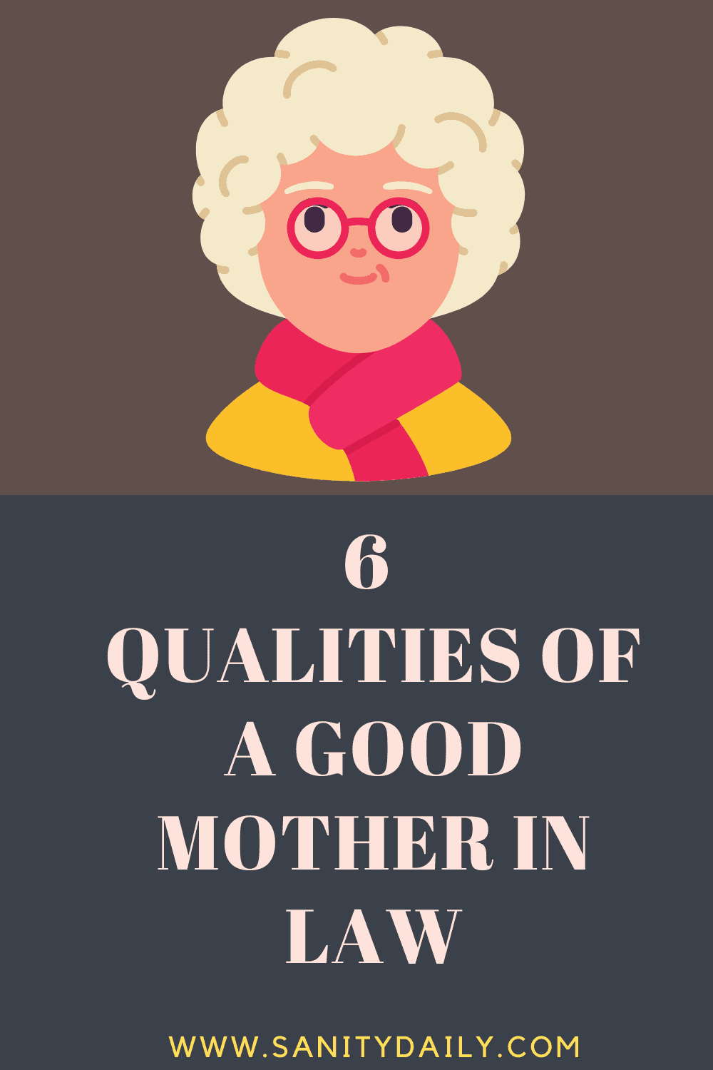 Qualities of a good mother in law