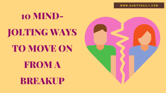 How To Deal With A Breakup Alone? 10 Mind-Jolting Ways