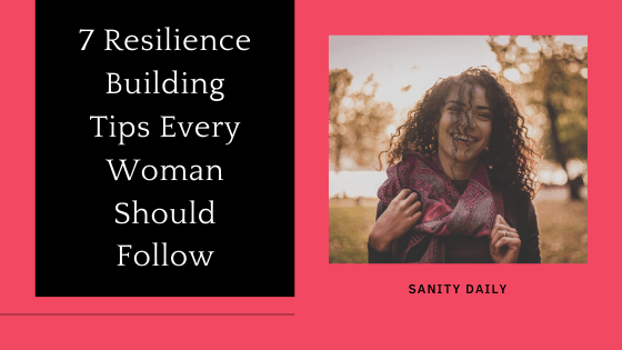 How to build resilience as a woman