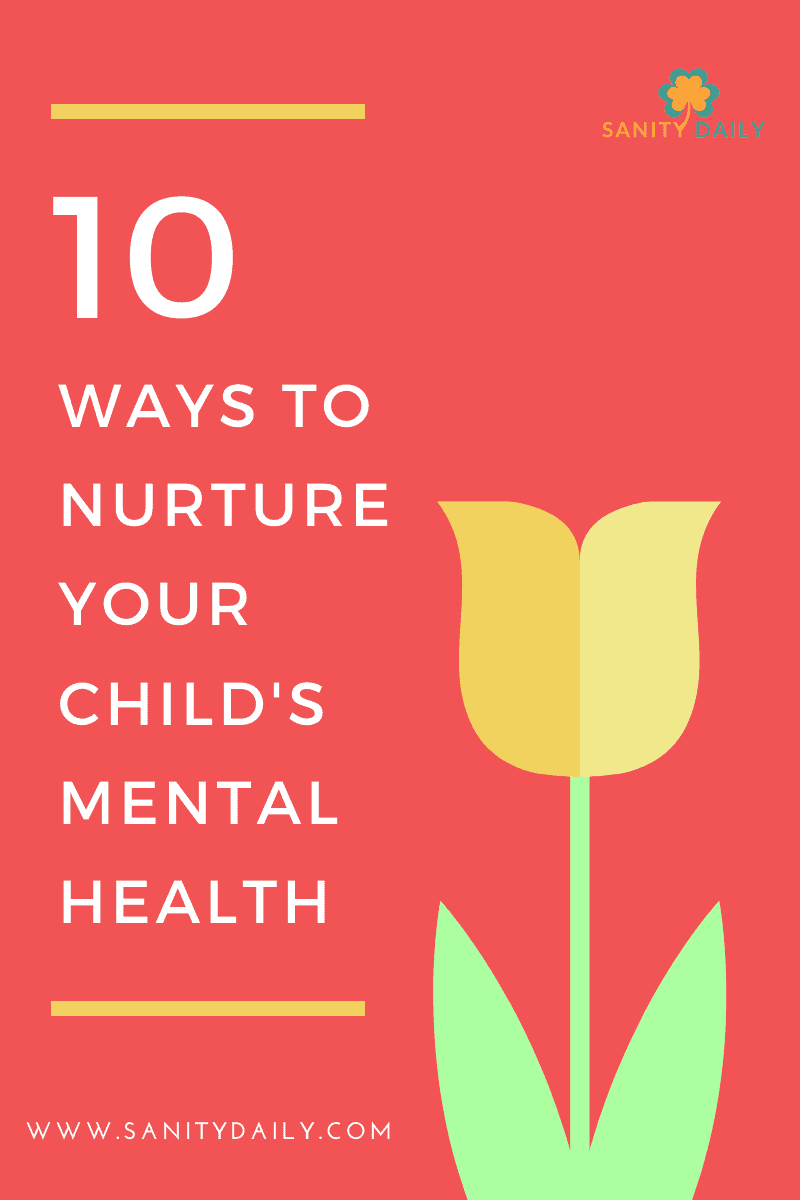 How to nurture your child's mental health?
