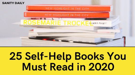 25 Self-Help Books You Must Read in 2020