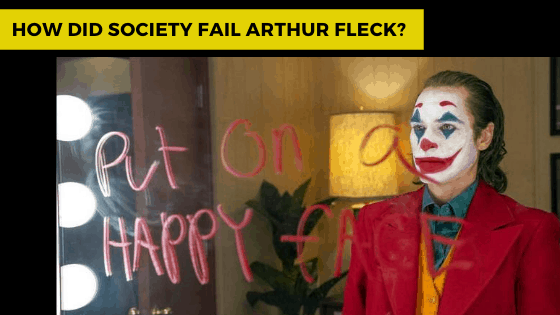 Did Society fail Arthur Fleck? Perfect Example How Society Sees People With Mental Illness