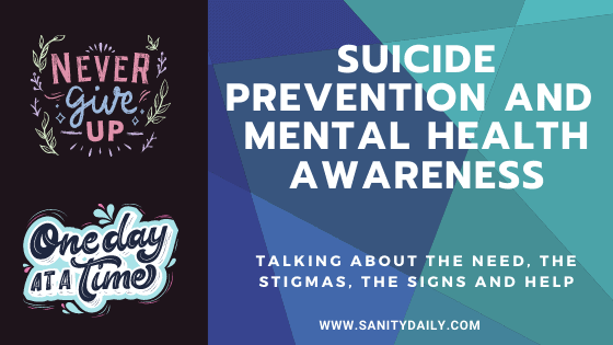 Suicide Prevention and Mental Health Awareness: Why We Need To Talk